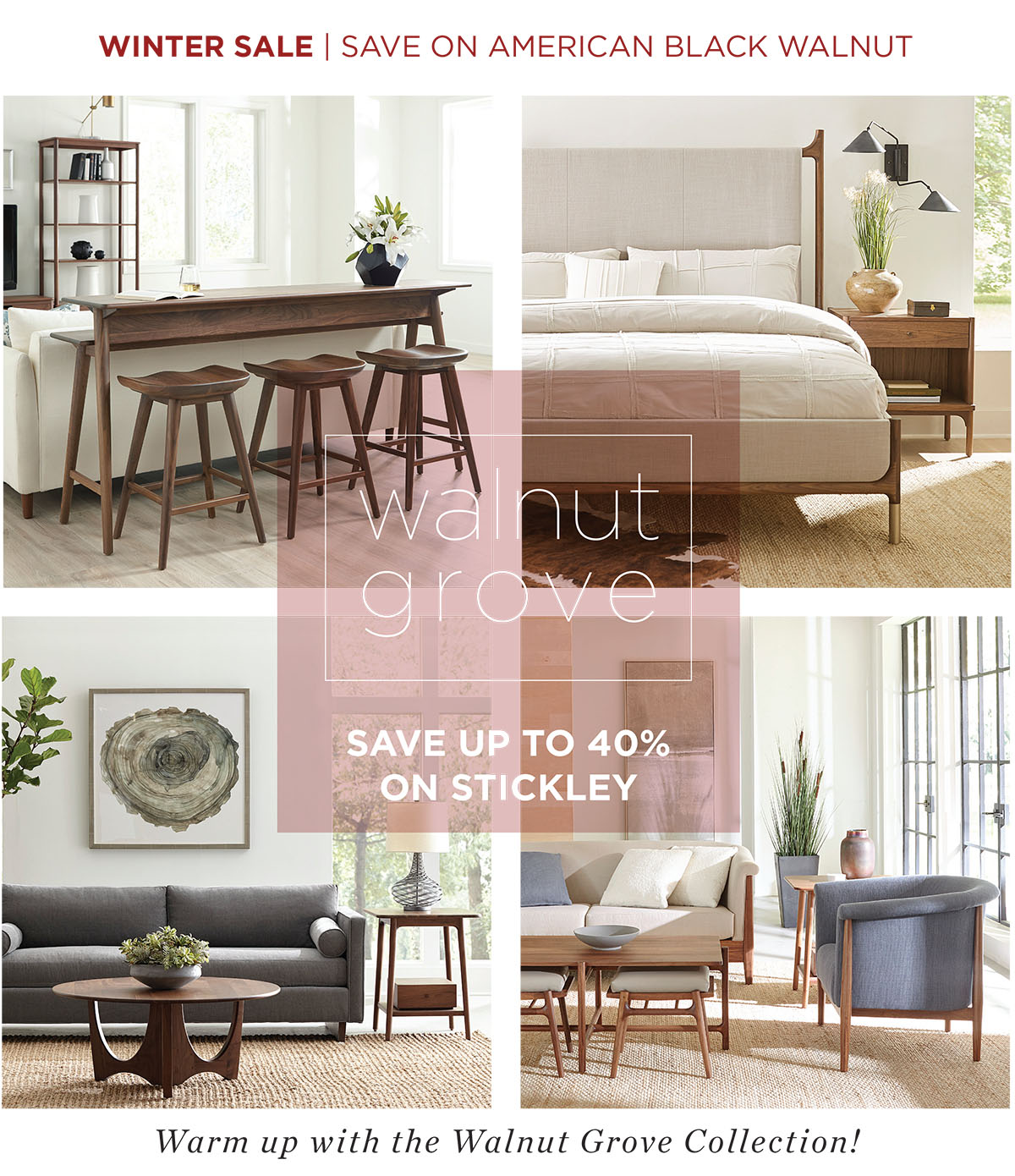 Stickley Winter Sale - 40% Off Walnut Grove Collection